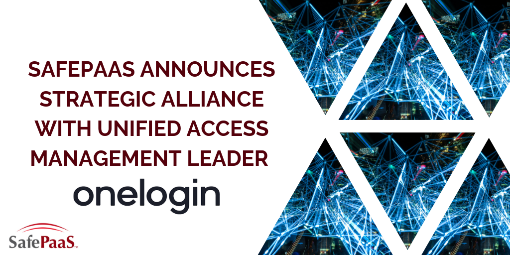 SafePaaS announces strategic alliance with Onelogin